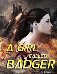 A Girl Called Badger by Stephen Colegrove ebook deal