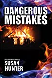 Book cover image for Dangerous Mistakes: A Leah Nash Mystery (Leah Nash Mysteries Book 2)