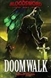 Doomwalk (Blood Sword) (Volume 4)