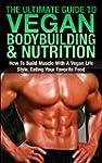 The Ultimate Guide To Vegan Bodybuild...