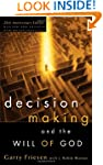 Decision Making and the Will of God:...