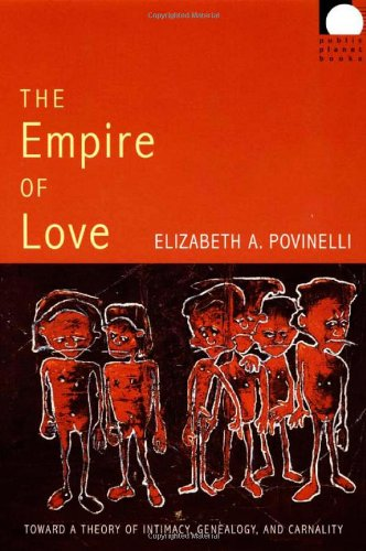 The Empire of Love: Toward a Theory of Intimacy,