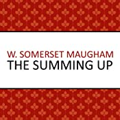 The Summing Up | [W Somerset Maugham]