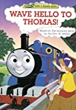 img - for Wave Hello to Thomas! (Thomas & Friends) (Lift-and-Peek-a-Brd Books(TM)) book / textbook / text book