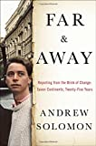 img - for Far and Away: Reporting from the Brink of Change book / textbook / text book