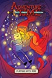 Adventure Time Vol. 1: Playing With Fire (Turtleback School & Library Binding Edition)