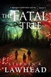 The Fatal Tree (International Edition) (Bright Empires)