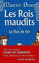 Les Rois maudits, tome 1 : Le Roi de fer