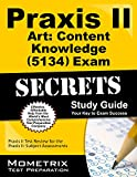 Praxis II Art: Content Knowledge (5134) Exam Secrets