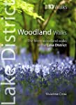 LAKE DISTRICT WOODLAND WALKS: Top 10...