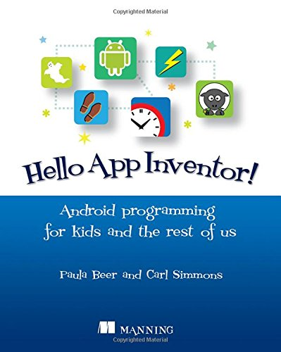 Hello App Inventor!: Android programming for kids and the rest of us (Android Apps With App Inventor compare prices)