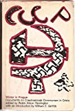 img - for Winter in Prague Documents on Czechoslovak Communism in Crisis book / textbook / text book