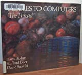 Pebbles to Computers: The Thread (0195405366) by Blohm, Hans