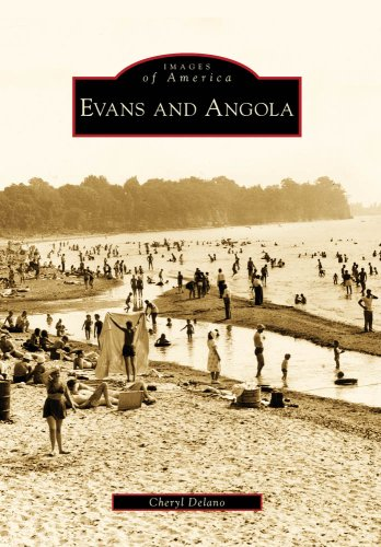 Evans and Angola (Images of America (Arcadia Publishing))