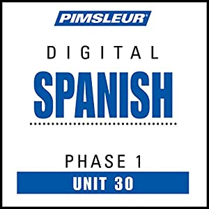Spanish Phase 1, Unit 30 Audiobook