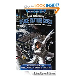 Star Challengers Space Station Crisis Rebecca Moesta and Kevin J. Andersen