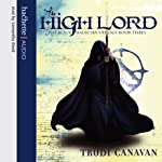 The High Lord: The Black Magician Trilogy, Book Three | Trudi Canavan