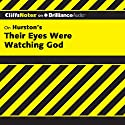 Their Eyes Were Watching God: CliffsNotes Audiobook by Megan E. Ash Narrated by Kate Rudd