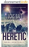 The Heretic (Beyond the Wall Book 1) (English Edition)