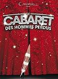 echange, troc Le Cabaret des Hommes Perdus