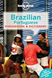 Lonely Planet Brazilian Portuguese Phrasebook & Dictionary (1743211813) by Lonely Planet Publications