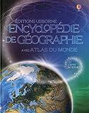 echange, troc Gillian Doherty, Susanna Davidson, Anna Claybourne, Collectif - Encyclopédie de géographie : Avec atlas du monde