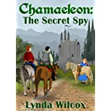 Chamaeleon: The Secret Spyby Lynda Wilcox