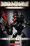 Power Play (Bionicle Legends #3) (043982804X) by Farshtey, Greg