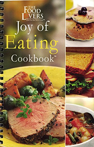 The Food Lovers: Joy of Eating Cookbook (Food Lovers Fat Loss Recipes compare prices)