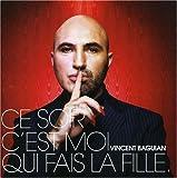 echange, troc Vincent BAguian - Ce soir c'est moi qui fait la fille