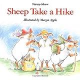Sheep Take a Hike ~ Nancy Shaw