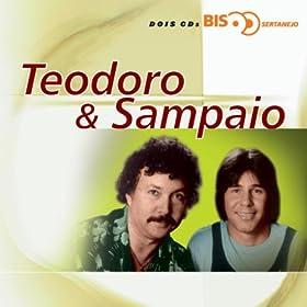 Bis Sertanejo - Teodoro & Sampaio