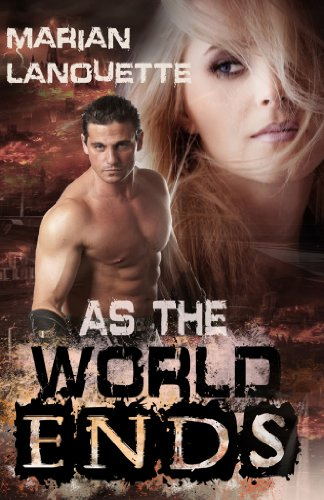 Book: As the World Ends by Marian Lanouette