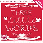 Three Little Words | Jessica Thompson