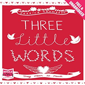 Three Little Words | [Jessica Thompson]