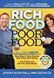 img - for Rich Food Poor Food: The Ultimate Grocery Purchasing System (GPS) book / textbook / text book