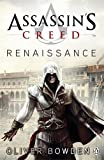 Oliver Bowden Assassin's Creed: Renaissance