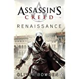 Assassin's Creed: Renaissanceby Oliver Bowden