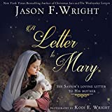 img - for A Letter to Mary: The Savior's Loving Letter to His Mother book / textbook / text book