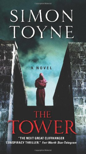 The Tower: A Novel (Ruin Trilogy)