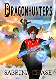 Dragonhunters (Guardian's Compact Book 2)