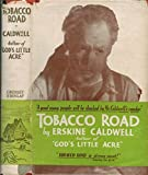 TOBACCO ROAD By ERSKINE CALDWELL 1932 Grosset Edition