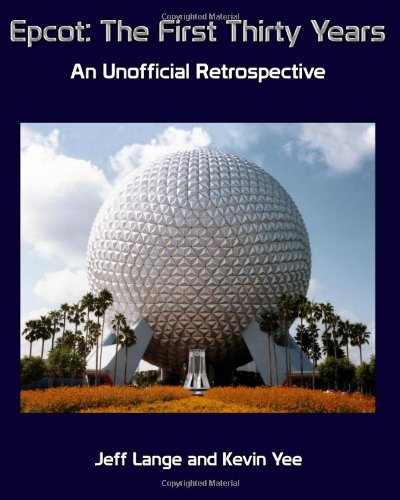 epcot-the-first-thirty-years-black-and-white-version-an-unofficial-retrospective