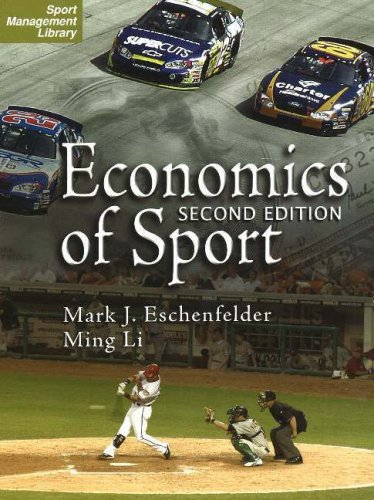 The Economics of Sport (Sport Management Library)
