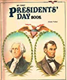 My First Presidents Day Book (My First Holiday Books)
