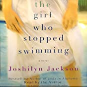 The Girl Who Stopped Swimming | [Joshilyn Jackson]