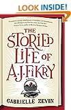 The Storied Life of A. J. Fikry: A Novel