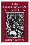 img - for The Substance of Cervantes book / textbook / text book