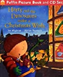 Ian Whybrow Harry and the Dinosaurs Make a Christmas Wish