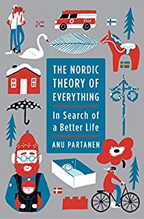 Book Cover: The Nordic Theory of Everything: In Search of a Better Life